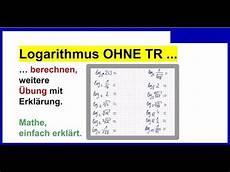 logarithmus ohne taschenrechner berechnen aufgaben mit