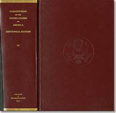the constitution of the united states of america analysis and interpretation centennial