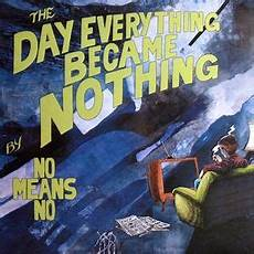 Of The Day - the day everything became nothing