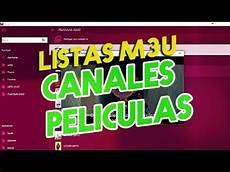 listas remotas m3u colombia listas m3u remotas para canales y peliculas youtube