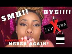 i quit sephora you probably should unbelievable story youtube