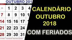 calend 193 outubro 2018 com feriados e fases da lua youtube