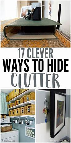 17 clever ways to hide clutter in your home declutter