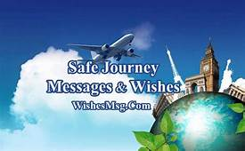 Safe Journey Wishes Messages  Flight Road Trip Or Travel
