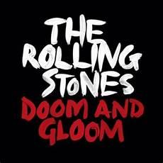 testi rolling stones doom and gloom rolling stones testo traduzione