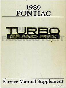 car repair manual download 1990 pontiac grand prix turbo interior lighting 1989 pontiac turbo grand prix repair shop manual original supplement