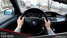 Bmw 520i E60 Test Drive Acceleration 0 180 Km H