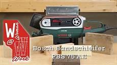bosch bandschleifer pbs 75 ae erfahrungsbericht