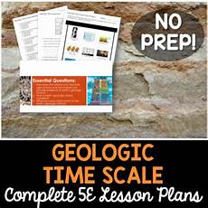 earth science lesson plans high school 13395 geologic time scale complete 5e lesson plan middle school lesson plans how to plan earth