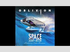 Oblivion Just Blue (SPACE) Spacesynth 2017 version YouTube