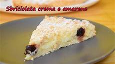 crema 2 tuorli sbriciolata crema e amarene semplice e golosa youtube