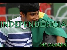 mc garden independ 202 ncia clipe oficial download