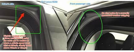 Excessive Wind Noise Coming From Drivers Side Window/door