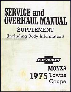 car repair manuals online free 1975 chevrolet monza on board diagnostic system 1975 monza towne coupe original repair shop manual supplement