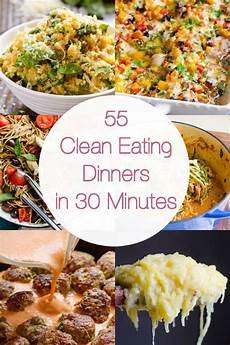 55 Healthy Dinner Ideas In 30 Minutes Ifoodreal