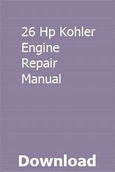 small engine repair manuals free download 1998 bmw z3 seat position control 26 hp kohler engine repair manual repair manuals engine repair repair