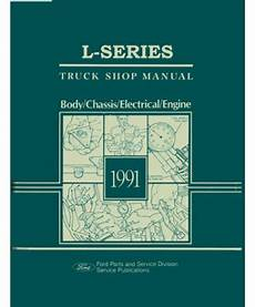 service manuals schematics 1991 ford f series security system 1991 ford l series truck body chassis electrical service manual