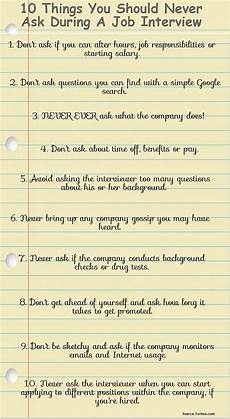 10 things you should never ask during a job interview job interview tips interview advice