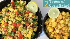 2 types of sweet corn salad recipe quick and easy