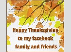 Happy Thanksgiving To My Family And Friends,Thanksgiving Wishes for Facebook Friends | Lifetime Wishes,How to say happy thanksgiving|2020-11-27
