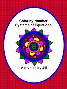 color by number systems of equations worksheet 16138 systems of equations color by number by activities by tpt