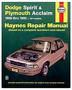 plymouth acclaim 1989 1995 repair service manual download manuals dodge spirit plymouth acclaim 1989 thru 1995 haynes repair manuals robert maddox john h
