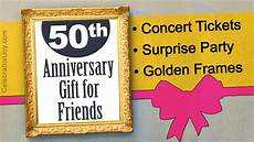 Gifts For 50th Wedding Anniversary By Friends 50th anniversary gifts for friends celebration