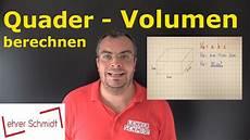 quader volumen berechnen mathematik einfach erkl 228 rt