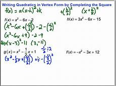 writing quadratic functions in vertex form by completing