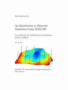 applied petroleum reservoir engineering solution manual 2010 audi a5 windshield wipe control an introduction to reservoir simulation using matlab by knut andreas lie pdf sedimentary rock