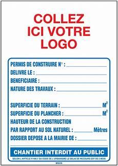 panneau affichage permis de construire panneau permis de construire seton fr