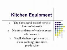 Equipment Names And Uses by Kitchen Utensils List And Meaning Kitchen Utensils List