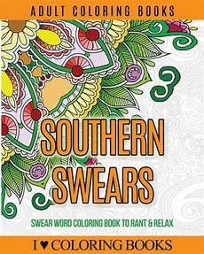 adult coloring books southern swears swear word coloring