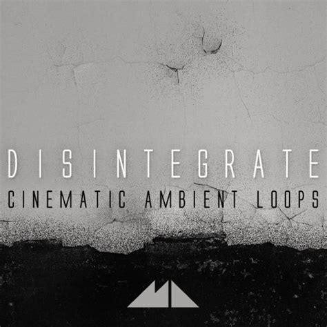 modeaudio disintegrate cinematic ambient loops wav midi