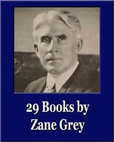 Forex Books Zane Lrey   29 books by zane grey unique classics illustrated by