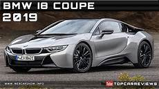 2019 bmw coupe 2019 bmw i8 coupe review rendered price specs release date