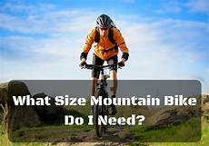 how to get the right size mountain bike for you mtb frame size