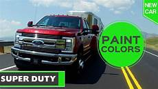 ford paint colors 2017 2017 ford super duty paint colors youtube