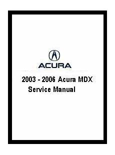 auto repair manual online 2003 acura mdx instrument cluster 2003 2006 acura mdx service manual