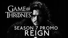 Of Thrones Season 7 Promo Quot Quot