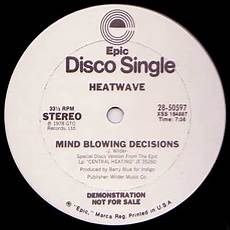 heatwave mind blowing decisions ain t no half steppin vinyl 12 quot 33 rpm single promo