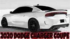 2020 dodge charger 2020 dodge charger 2 door would kill dodge challenger