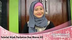 Hijablicious Tutorial Pashmina Dua Warna 2