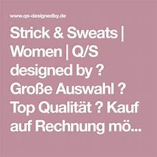 strick sweats q s designed by gro 223 e auswahl