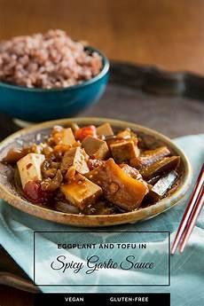 eggplant and tofu in spicy garlic sauce recipe spicy garlic sauce recipe vegan kitchen