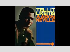 aaron neville stand by me,song tell it like it is,tell it like it is musical