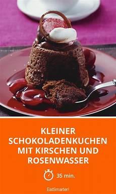 kuchen ideen kleiner kleiner schokoladenkuchen mit kirschen und rosenwasser
