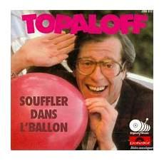 Souffler Dans L Ballon Par Topaloff Fiche