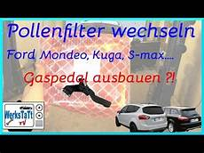 pollenfilter wechseln ford s max mondeo iv galaxy ii doovi