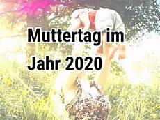 Muttertag 2020 Wann Ist Muttertag Im Jahr 2020